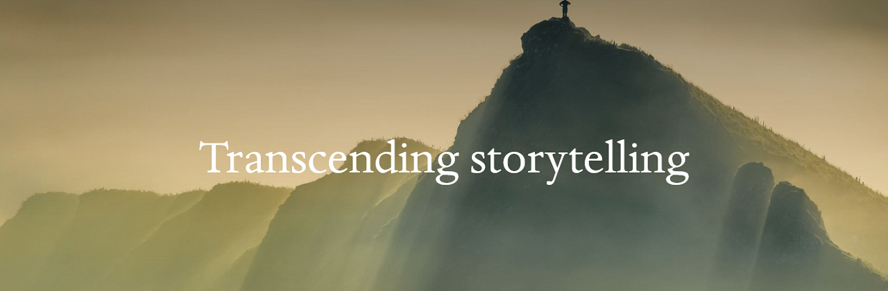 "Banner image with text ""Transcending storytelling"""