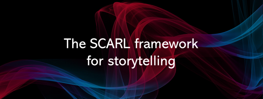 """A banner that reads """"The SCARL framework for storytelling"""""""